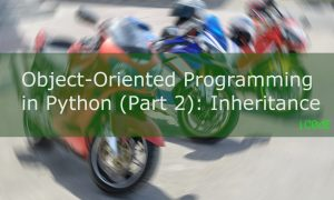 Featured Image: Object-Oriented Programming in Python (Part 2): Inheritance