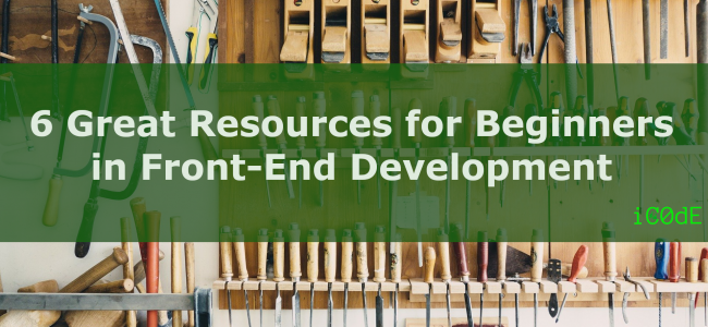 Featured Image: 6 Great Resources for Beginners in Front-End Development