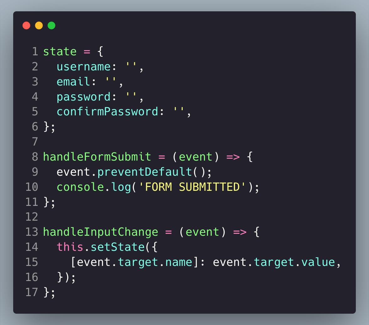 Register component state, handleFormSubmit and handleInputChange